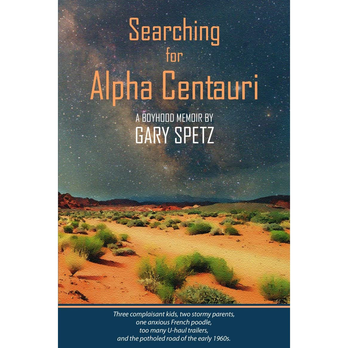 Book giveaway for Searching for Alpha Centauri: A Boyhood ...