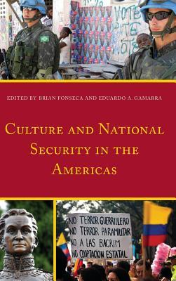Culture and National Security in the Americas