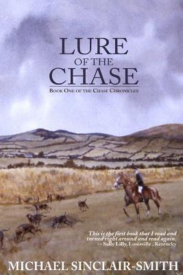 Lure of the Chase: A British Historical Fiction Saga