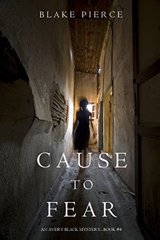 Cause to Fear (Avery Black Mysteries #4)