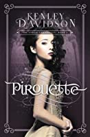 Pirouette: The Andari Chronicles - Vol. 3 (Volume 3)