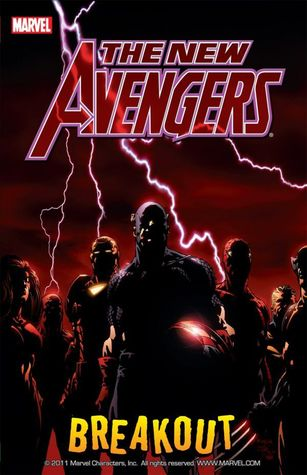 The New Avengers, Volume 1: Breakout by Brian Michael Bendis