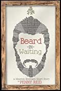 Beard in Waiting