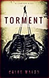 Torment (Carter Kids #4)
