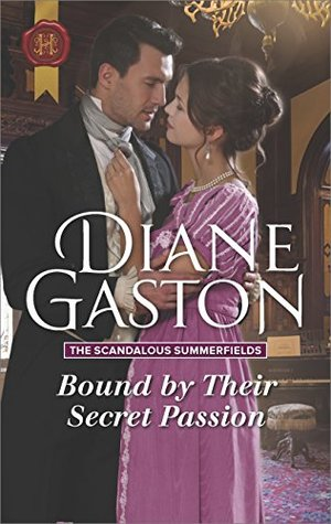 Bound by Their Secret Passion (The Scandalous Summerfields, #4)