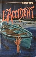 L'accident (Frissons #18)