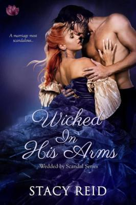 Wicked in His Arms by Stacy Reid