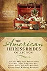 The American Heiress Brides Collection by Lisa Cox Carter