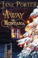 Away in Montana