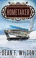 Hometaker (the Great Iron War, Book 6)