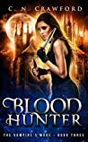 Blood Hunter (The Vampire's Mage, #3)