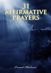 31 Affirmative Prayers