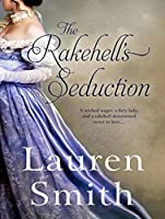 The Rakehell's Seduction (Seduction #2)
