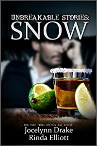 Unbreakable Stories: Snow (Unbreakable Bonds, #2.5)