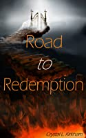 Road to Redemption (Saint & Sinners #1)