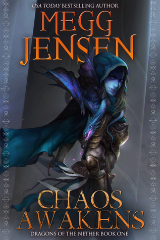 Chaos Awakens (Dragons of the Nether, #1)