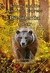 Presidential Bear (Sammy and the San Juan Express. #2)