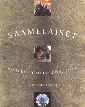 Saamelaiset: Historia, Yhteiskunta, Taide