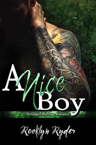 A Nice Boy (Arranged Marriage, #2)