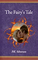 The Fairy's Tale (The Magic Triangle Trilogy #1)