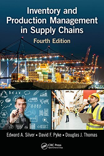 Inventory and Production Management in Supply Chains, Fourth Edi