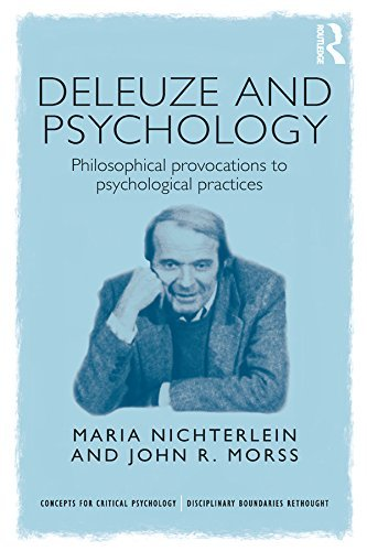 Deleuze and Psychology Philosophical Provocations to Psychological Practices