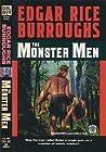The Monster Men by Edgar Rice Burroughs