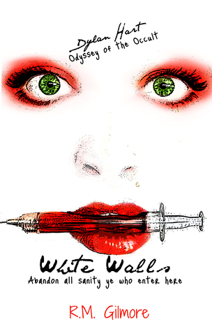 White Walls (Dylan Hart Odyssey of the Occult book #6)