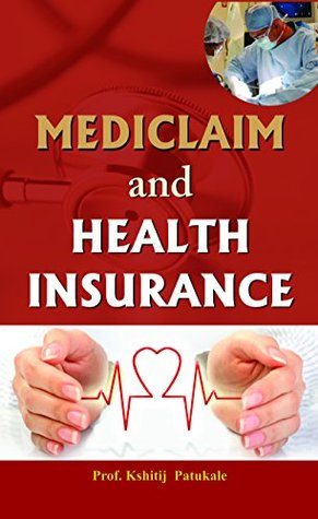 Mediclaim and Health Insurance
