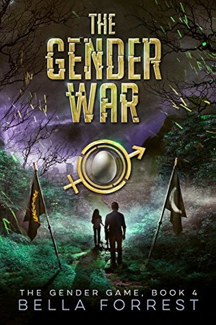 The Gender War by Bella Forrest