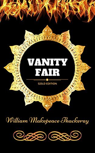 William Thackeray - Vanity fair (illustrated)