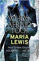Who's Afraid Too? (Tommi Grayson #2)