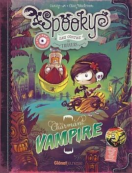 Spooky & les contes de travers  by Élian Black'mor