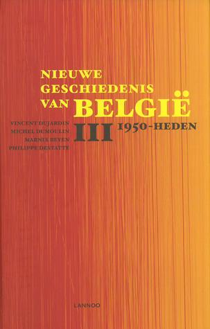 Nieuwe geschiedenis van België III: 1950-Heden