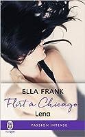 Lena (Flirt à Chicago, #1)