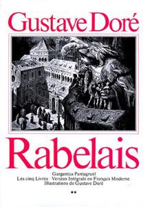 Gargantua-Pantagruel: Les Cinq Livres - Version intégrale en français moderne