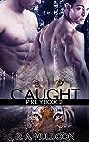 Caught (Prey #2)