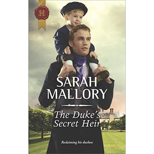 The Duke's Secret Heir by Sarah Mallory