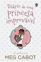 Diário de uma Princesa Improvável (Diário de Uma Princesa Improvável, #1)