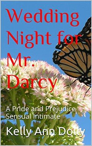 Wedding Night for Mr  Darcy: A Pride and Prejudice Sensual