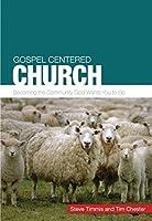 Gospel-Centred Church