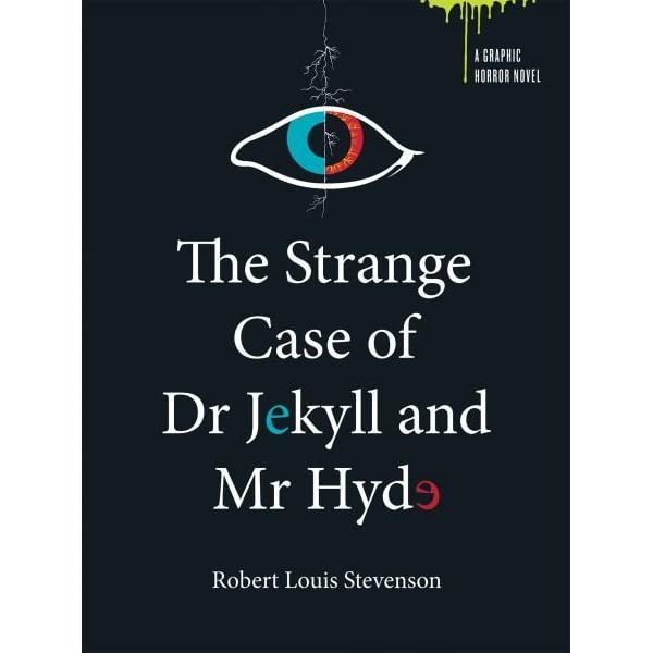 The Strange Case Of Dr Jekyll And Mr Hyde The Body Snatcher By