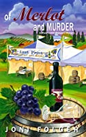 Of Merlot and Murder: A River Bend Mystery (River Bend Mysteries Book 2)