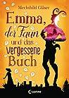 Download ebook Emma, der Faun und das vergessene Buch by Mechthild Gläser
