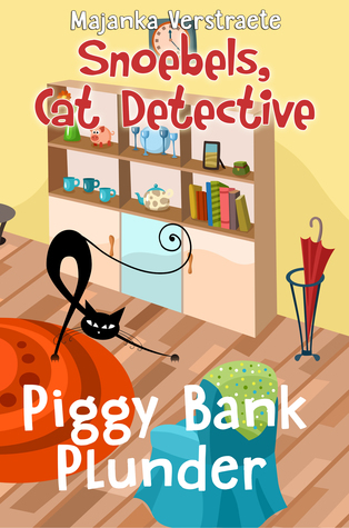 Piggy Bank Plunder (Snoebels, Cat Detective #1)