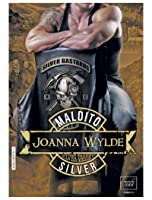 Maldito Silver (Silver Valley, #1)