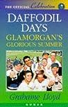 Daffodil Days: Glamorgan's Glorious Summer