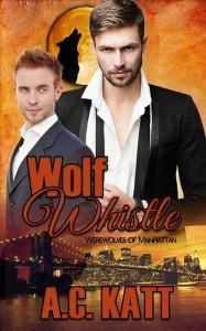 Wolf Whistle (Werewolves of Manhattan #7)
