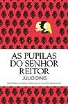 As Pupilas do Senhor Reitor by Júlio Dinis