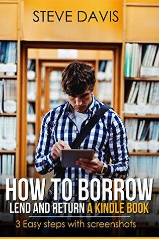 How to Borrow, Lend and Return books on Amazon Kindle: 3 Easy Steps with Screenshots